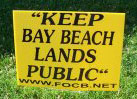 Lawn sign printed by the Friends of Crystal Beach protesting the Bay Beach condominium.